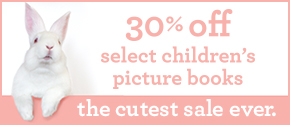 For a limited time, save 30% on some of our cutest titles.