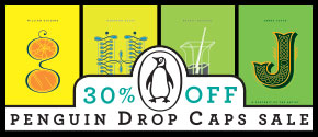 For a limited time, take 30% off all Penguin Drop Caps titles.