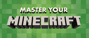 Master Your Minecraft