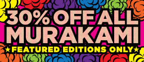 For a limited time, save 30% on every Murakami title.