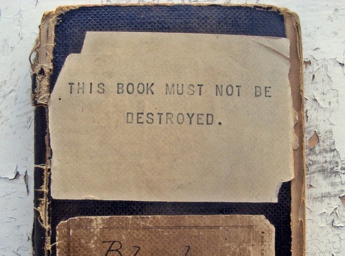 This Book Must Not Be Destroyed