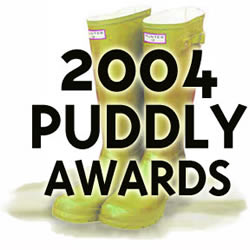 The 2004 Puddly Awards