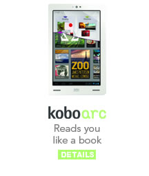 Kobo Arc: Reads You Like a Book