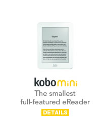 Kobo Mini: The smallest full-featured eReader