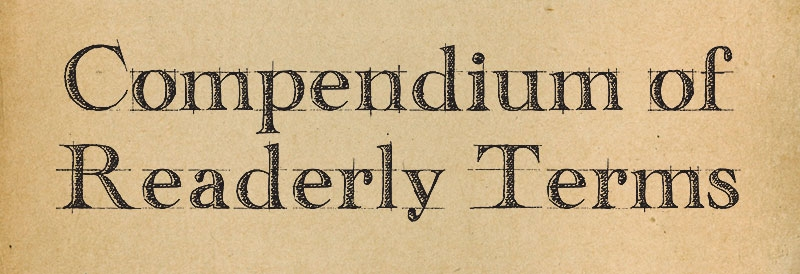 Compendium of Readerly Terms