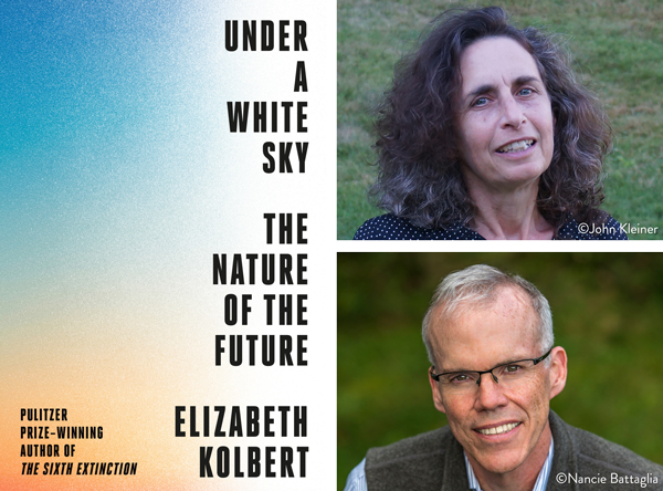 Elizabeth Kolbert in Conversation With Bill McKibben