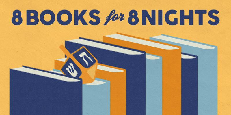 8 Books for 8 Nights by Rhianna Walton