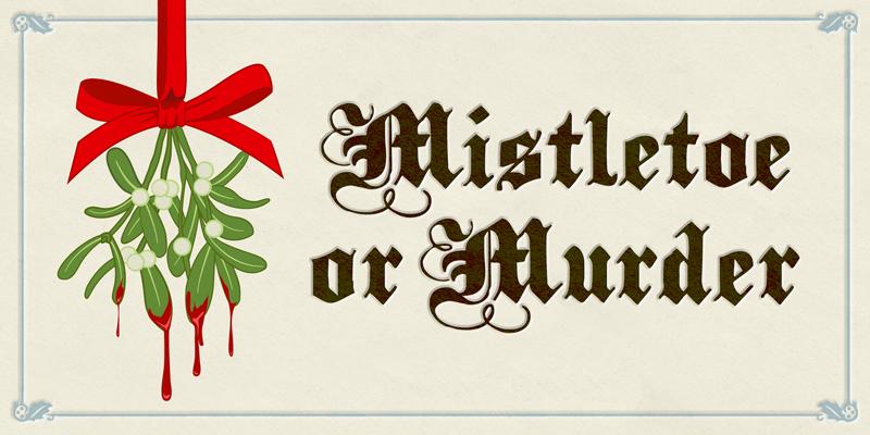 Mistletoe or Murder by Rhianna Walton