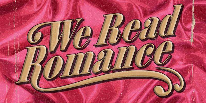 We Read Romance
