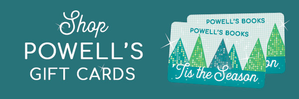Shop Powell's Gift Cards