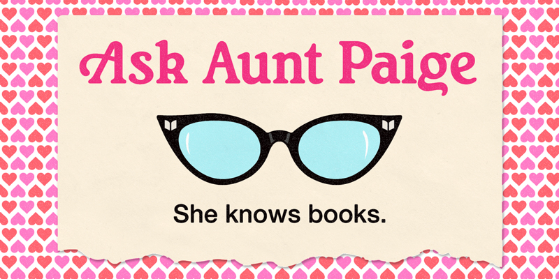 Book Advice for Lovers by Aunt Paige