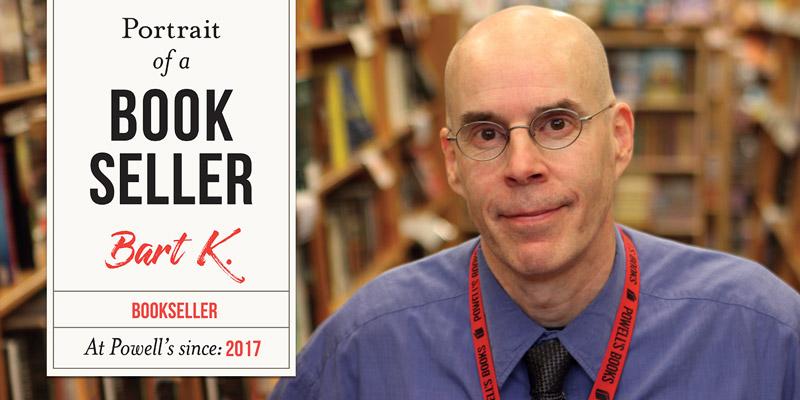 Portrait of a Bookseller: Bart K.