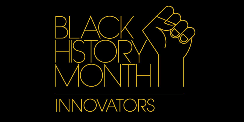 Black History Month 2021: Innovators by Emily B.
