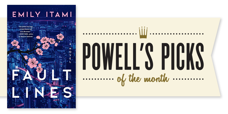 Picks of the Month Spotlight: Fault Lines by Emily Itami