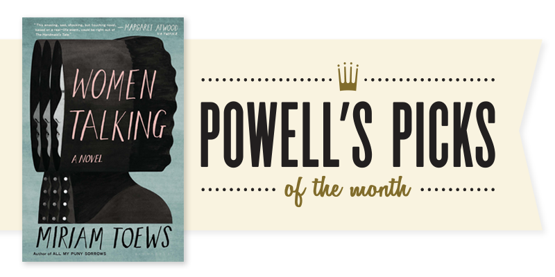Picks of the Month Spotlight: Women Talking