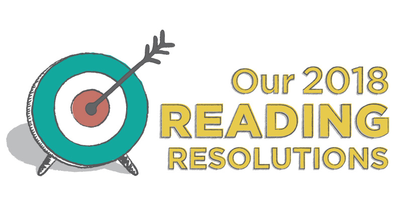 Our 2018 Reading Resolutions
