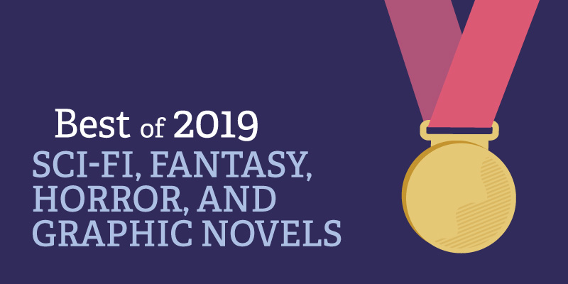 Best of 2019: Sci-Fi, Fantasy, Horror & Graphic Novels