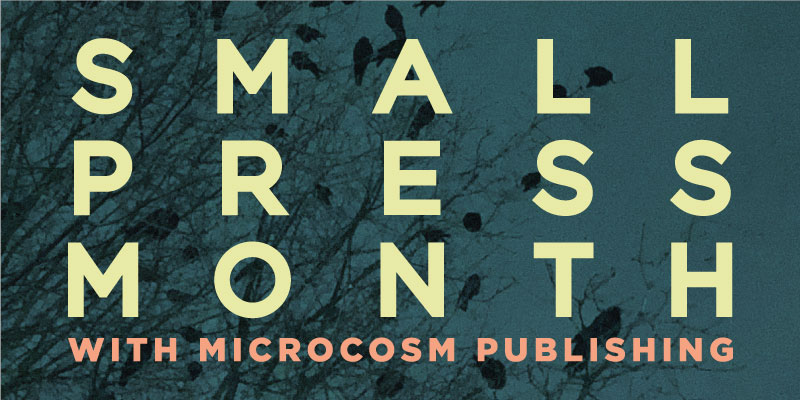 Small Press Month: Microcosm Publishing