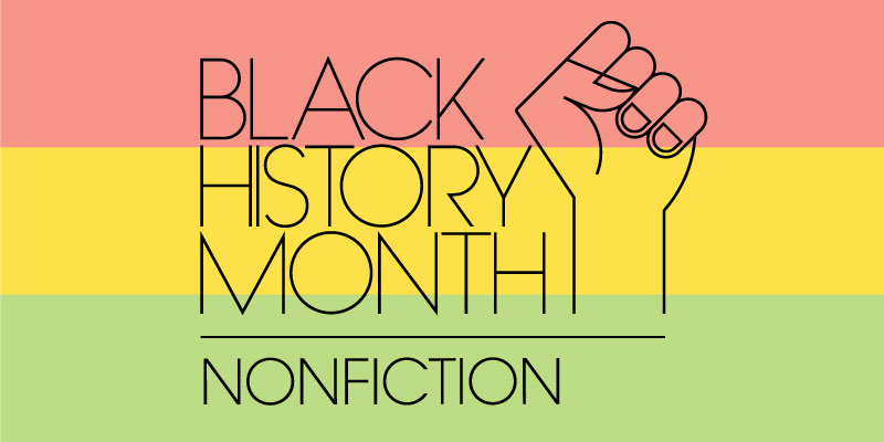 Black History Month: New Nonfiction