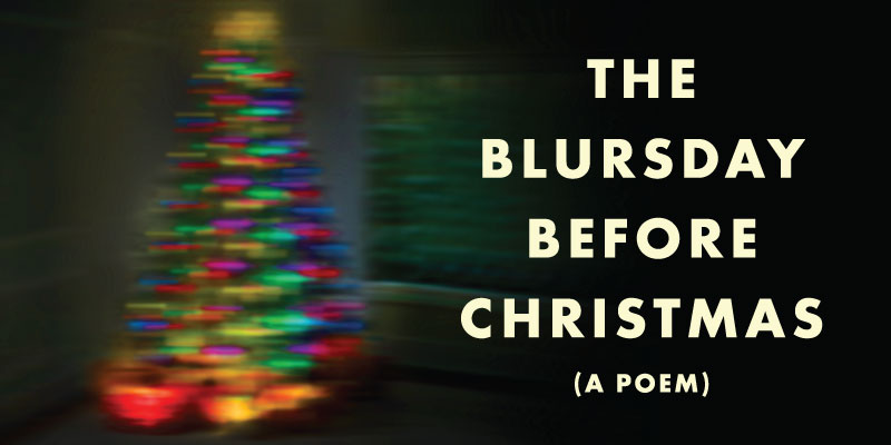 Twas the Blursday Before Christmas by Powell's Books