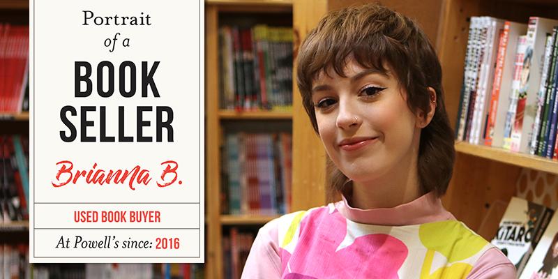 Portrait of a Bookseller: Brianna B.