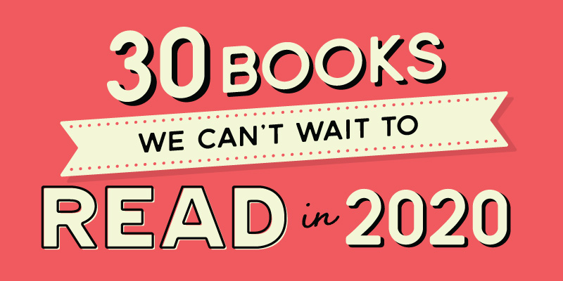 30 Most Anticipated Books of 2020