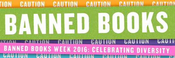Banned Books Week 2016: Celebrating Diversity.