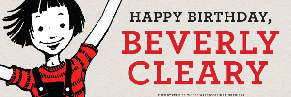 Happy Birthday Beverly Cleary