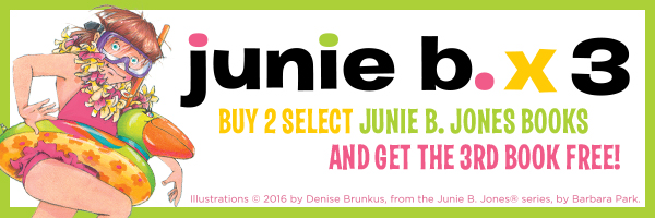 Junie B. x3: Buy 2 select Junie B. Jones titles and get the third free!