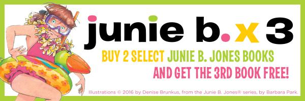 Junie B. x3: Buy 2 select Junie B. Jones titles and get the third free!