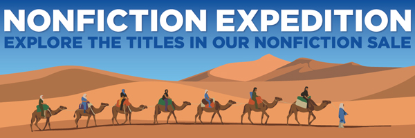 Nonfiction Expedition: Explore the Titles in Our Nonfiction Sale