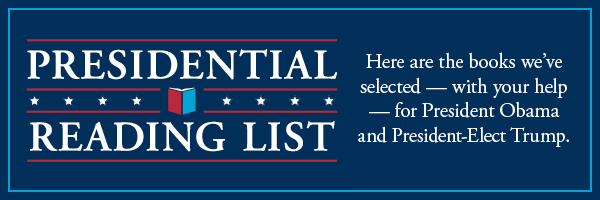 Presidential Reading: Here are the books we've selected -- with your help -- for President Obama and President-Elect Trump
