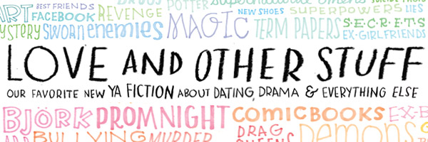 Love and Other Stuff: Young Adult Fiction