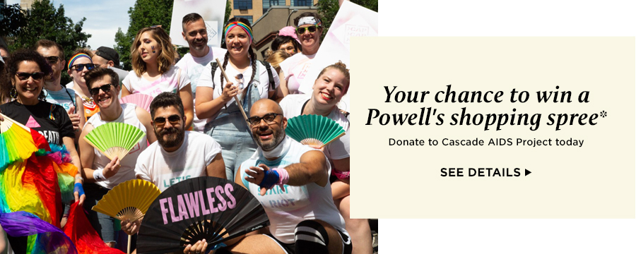 Your chance to win a Powell's shopping spree. Learn more.