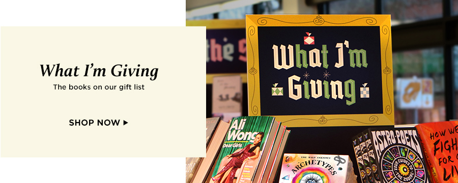 What I'm Giving - The books on our gift list. Shop Now