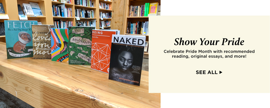 Show your pride. Celebrate Pride Month with recommended reading, original essays, and more!