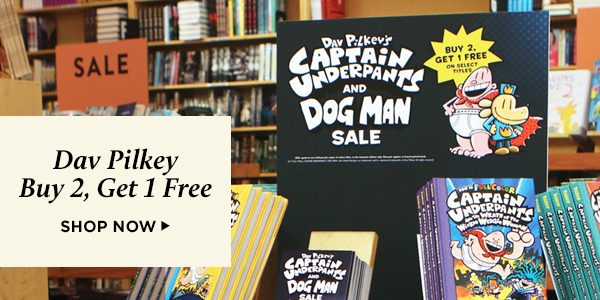 Dav Pilkey buy 2, get 1 free. Shop now