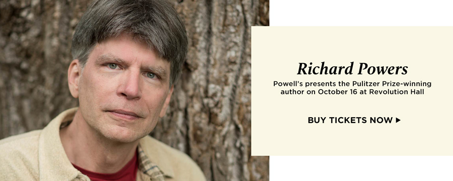 Richard Powers - Powell's presents the Pulitzer Prize-winning author on October 16 at Revolution Hall. Buy Tickets Now