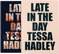 Tessa Hadley, author of Late in the Day