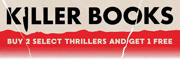 Killer Books: Buy 2 Select Thrillers and Get 1 Free