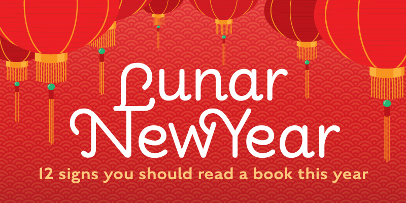 Lunar New Year 2021: 12 Signs That You Should Read a Book This Year