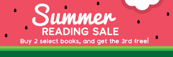Summer Reading Sale: Buy 2 select books and get the 3rd free!