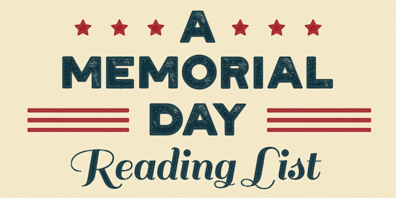 A Memorial Day Reading List