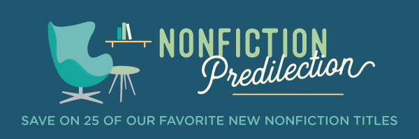 Nonfiction Predilection: Save on 25 Select Nonfiction Titles