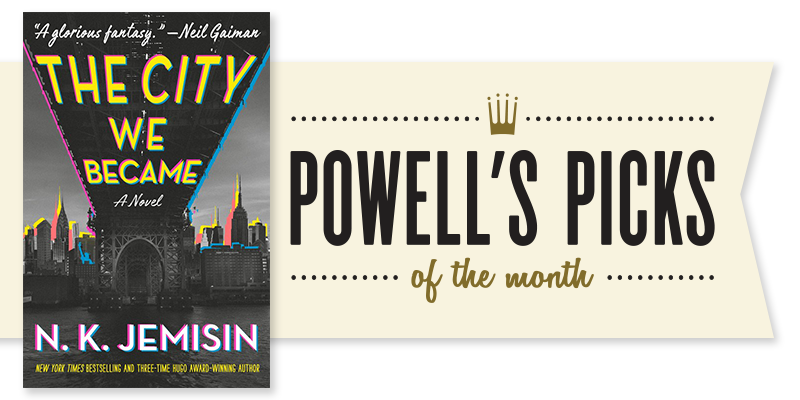 Picks of the Month Spotlight: The City We Became