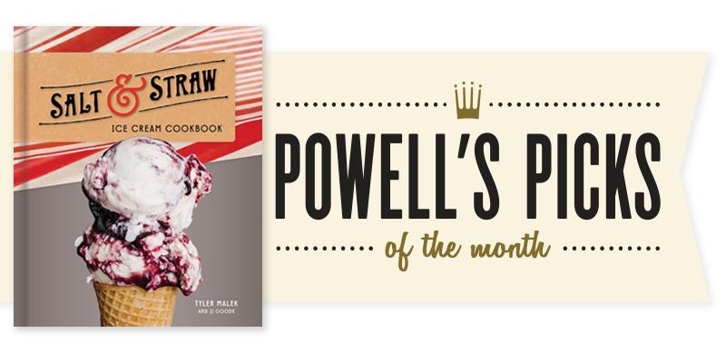 Picks of the Month Spotlight: Salt and Straw Ice Cream Cookbook