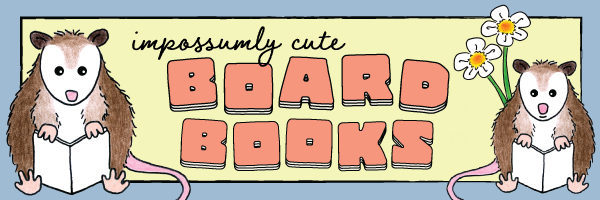 Impossumly Cute Board Books