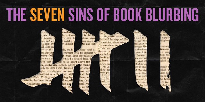 Seven Sins of Book Blurbing