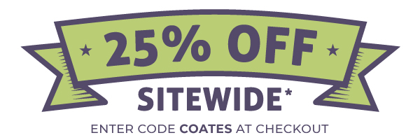 25% Off Sitewide: Enter Code COATES at Checkout