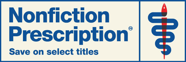 Nonfiction Prescription: Save on Select Titles